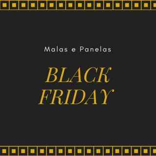 Black Friday no Malas e Panelas