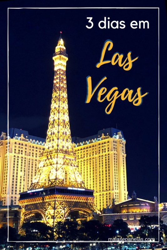 O que fazer em três dias em Las Vegas | Malas e Panelas #lasvegas