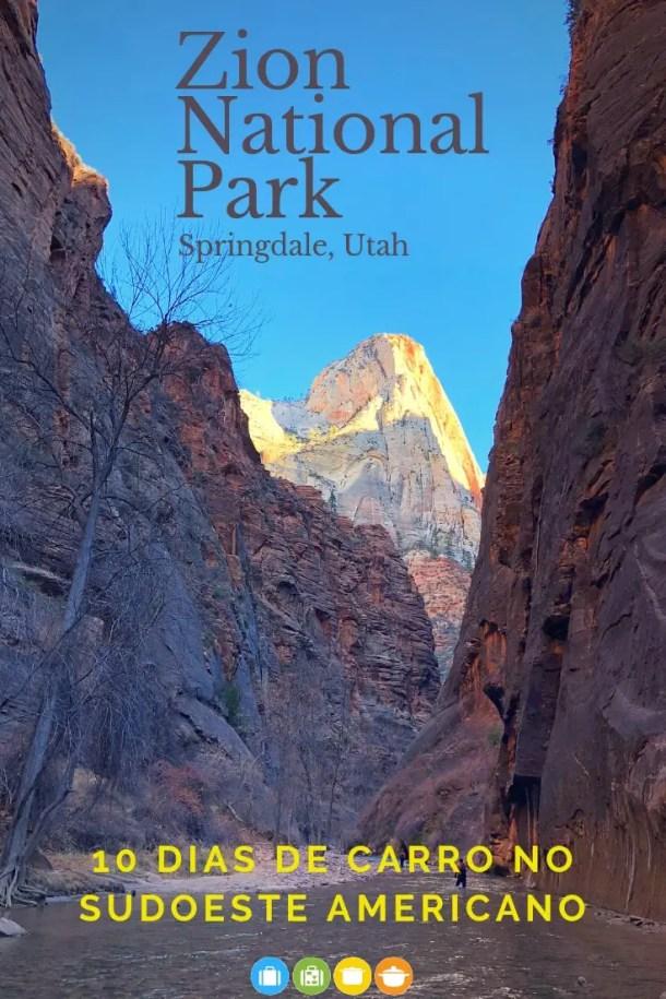 Roteiro de 10 dias no sudoeste americano - Zion National Park   Malas e Panelas