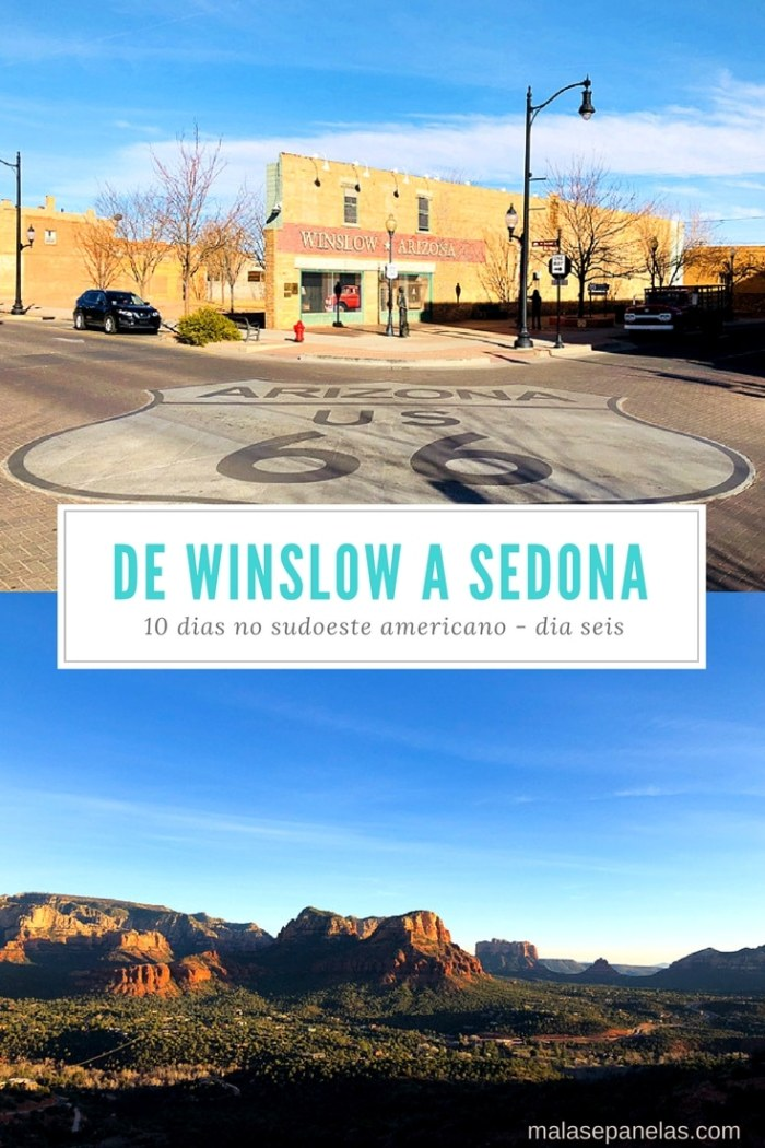 Roteiro de 10 dias no sudoeste americano - Dia seis - De Winslow a Sedona
