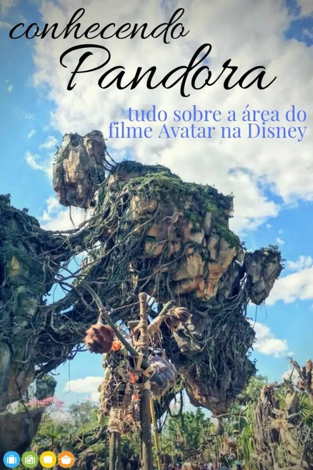 Conhecendo Pandora - a área do filme Avatar no Animal Kingdom | Malas e Panelas