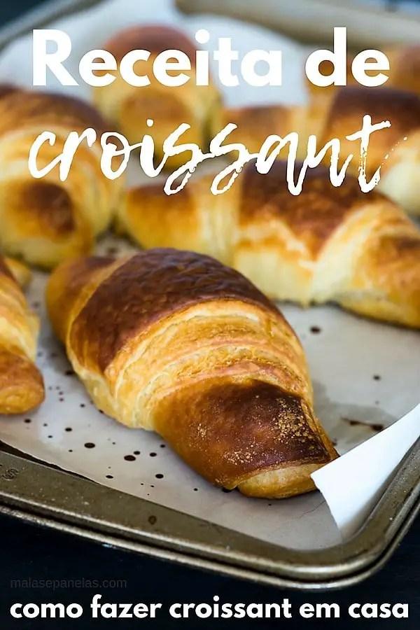 Receita de Croissant   Como fazer croissant em casa