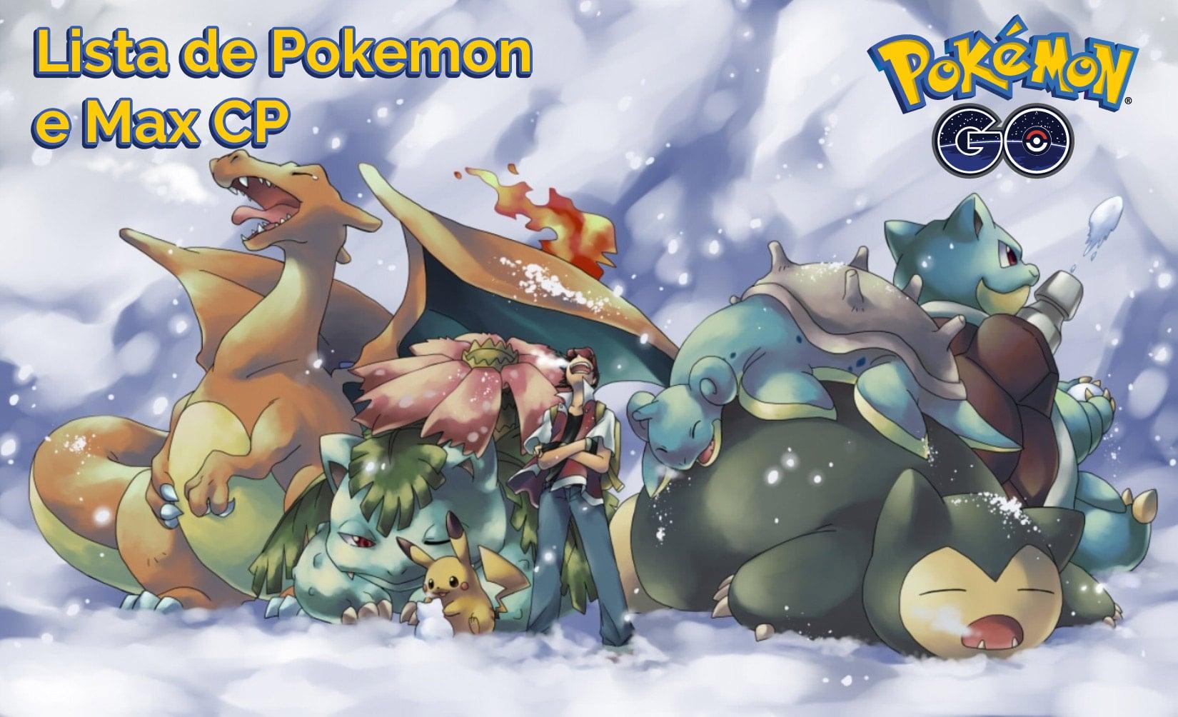 Pokemon GO - Lista de Pokemon e Max CP