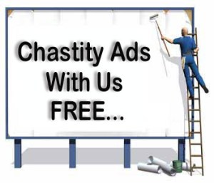 Chastity Ads With Us FREE