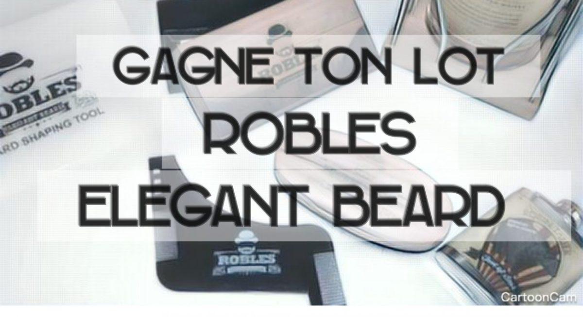 [Concours Inside] Remporte ton lot ROBLES Elegant Beard
