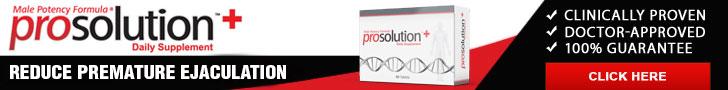 Prosolution Pills - For Premature Ejaculation