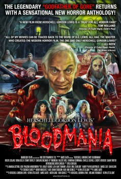 Herschell Gordon Lewis' Bloodmania Official Poster provided by HGB Entertainment