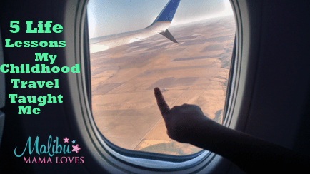 5 life lessons my childhood travel taught me