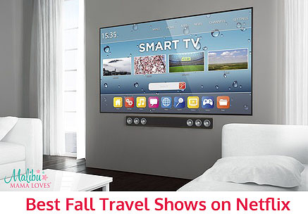 best fall travel shows on netflix