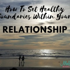 Conscious Living: How to Set Healthy Boundaries Within Your Relationship