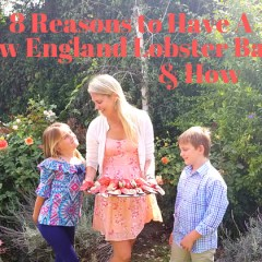 8 Reasons Why You Should Have A New England Lobster Bake & How