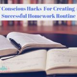 7 Conscious Hacks For Creating A Successful Homework Routine