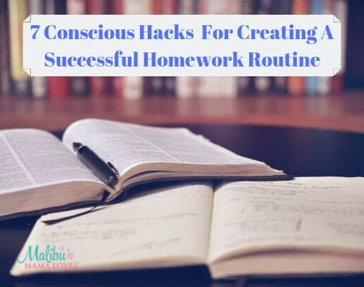 Conscious hacks for creating a successful homework routine