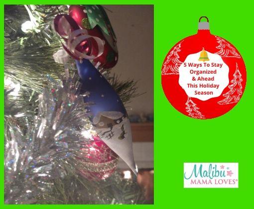 5 Ways To Stay Organized & Ahead This Holiday Season