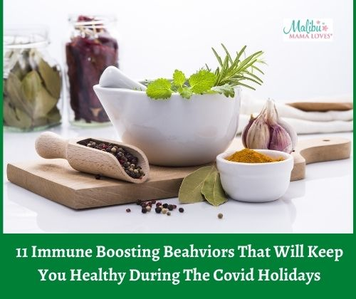 11 Immune Boosting Behaviors That Will Keep You Healthy During The Covid Holidays