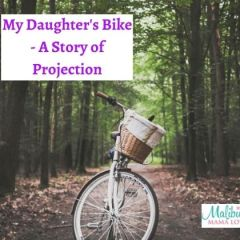 My Daughter's Bike – A Story Of Projection