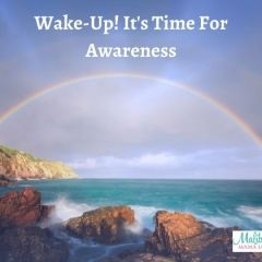 Wake-Up – It's Time For Awareness!