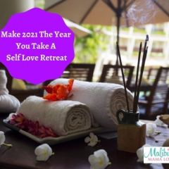 Make 2021 The Year You Take A Self Love Retreat