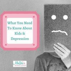 What You Need To Know About Kids And Depression
