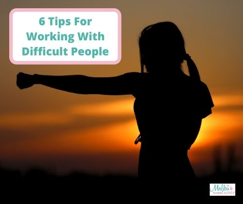 6-Tips-For-Working-With-Difficult-People