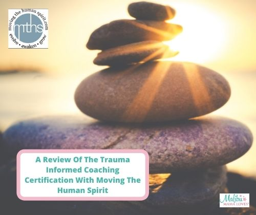 A-Review-Of-The-Trauma-Informed-Coaching-Certification-With-Moving-The-Human-Spirit