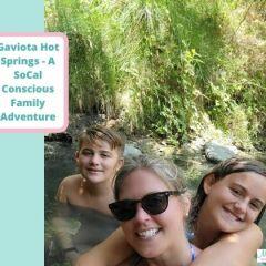 Gaviota Hot Springs – A Conscious Family Travel Adventure