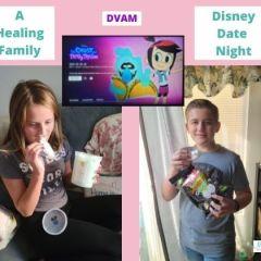DVAM: A Healing Family Disney Date Night