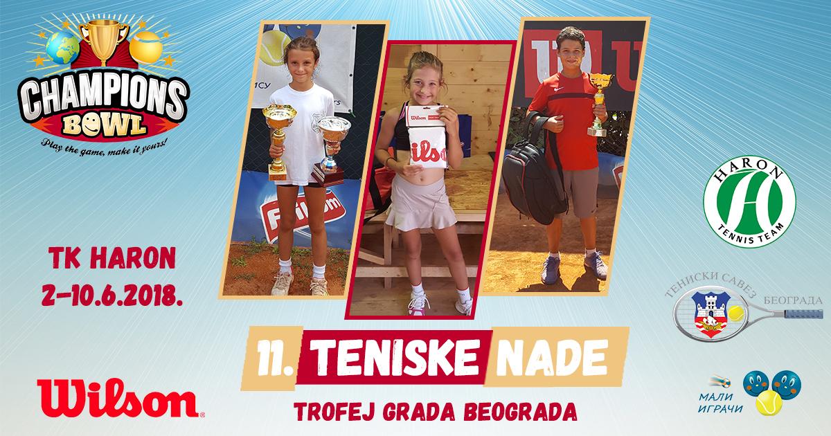 Champions Bowl Serbia 2018, Champions Bowl Srbija 2018, Trofej grada Beograda, dečji teniski turnir 11. teniske nade, TK Haron Beograd