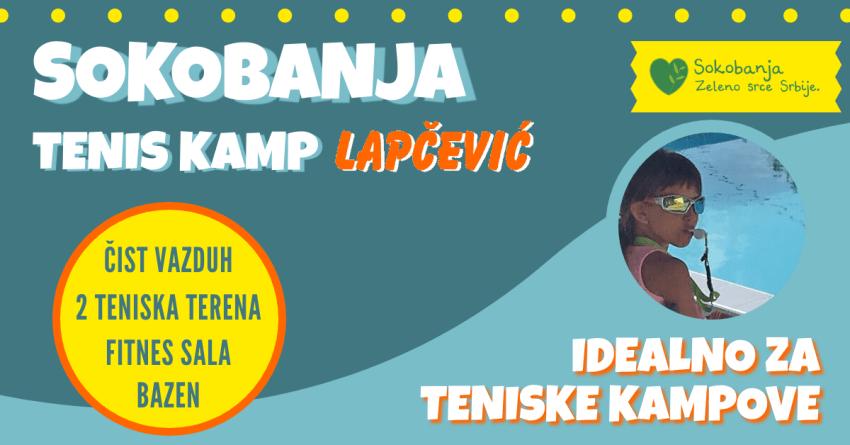 Идеално решење за тениске кампове – ТК Лапчевић, Сокобања