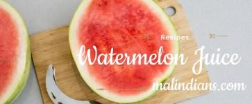Watermelon Juice –  Recipes za watu wa Malindi