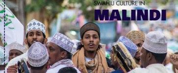 The Swahili Culture in Malindi