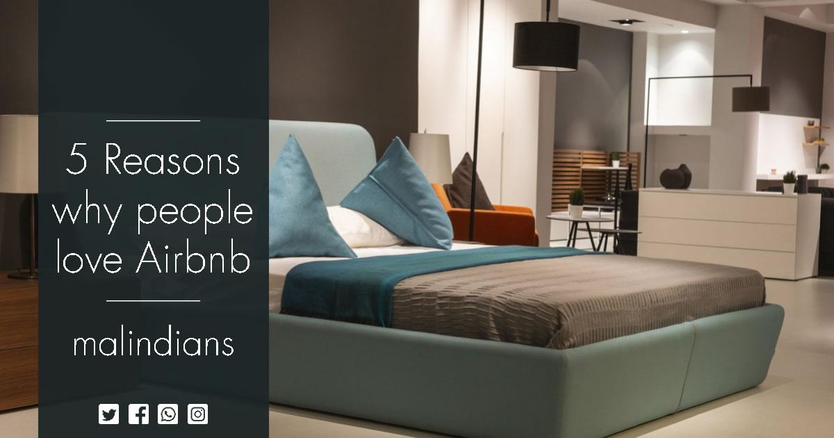5 Major reasons why people love Airbnb