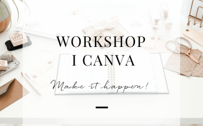 Canva Workshop – Your best 2018