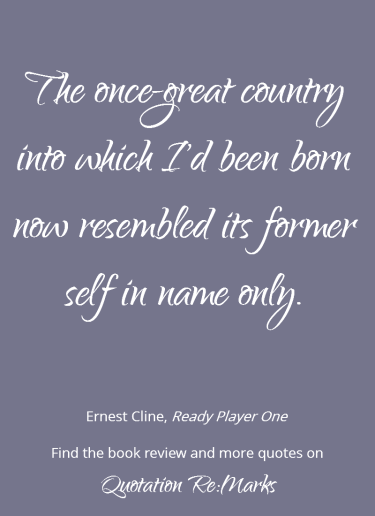 ready-player-one-quote-about-the-country