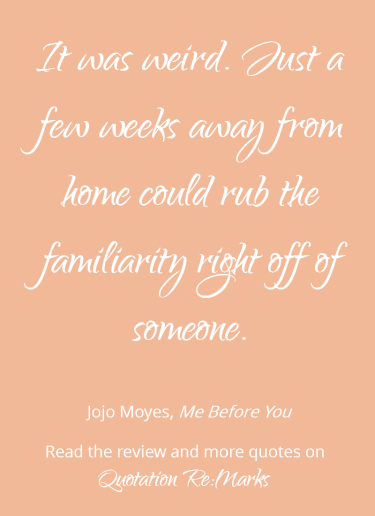 quote-about-being-away-from-home-jojo-moyes