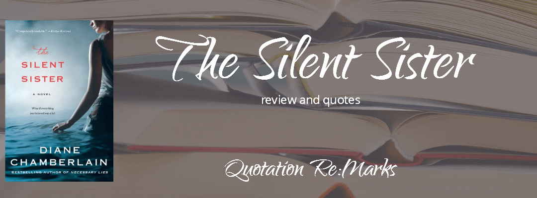 The Silent Sister by Diane Chamberlain, a review