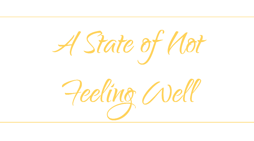 A State Of Not Feeling Well Quotation Remarks