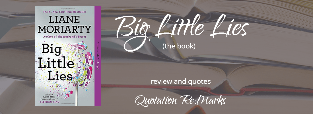 Big Little Lies By Liane Moriarty, A Review