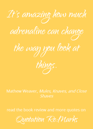 close-shaves-quote-about-adrenaline