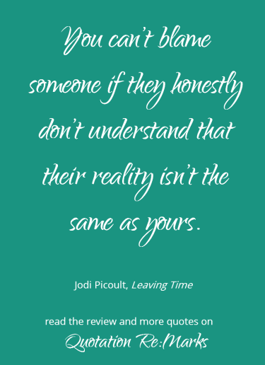 jodi-picoult-quote-about-reality