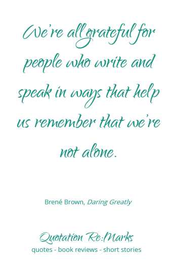 brene-brown-quote-about-remembering-youre-not-alone