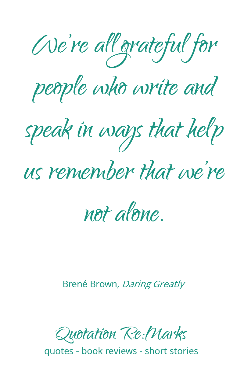 Daring Greatly Quote | Daring Greatly By Brene Brown A Review Quotation Re Marks