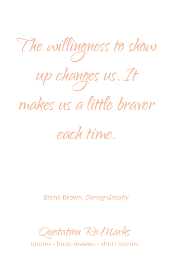 brene-brown-quote-about-showing-up-and-being-brave