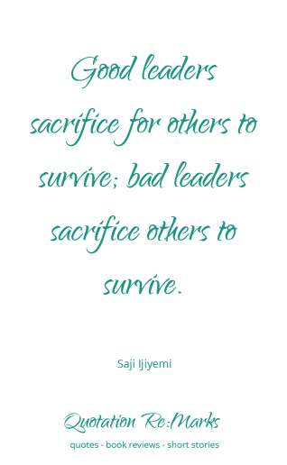 quote-about-leaders-and-surviving
