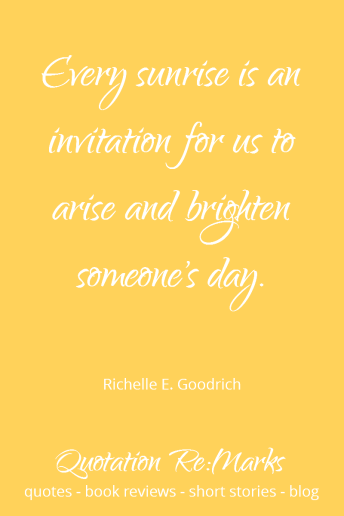 quote-about-sunrise-and-brighten-someones-day