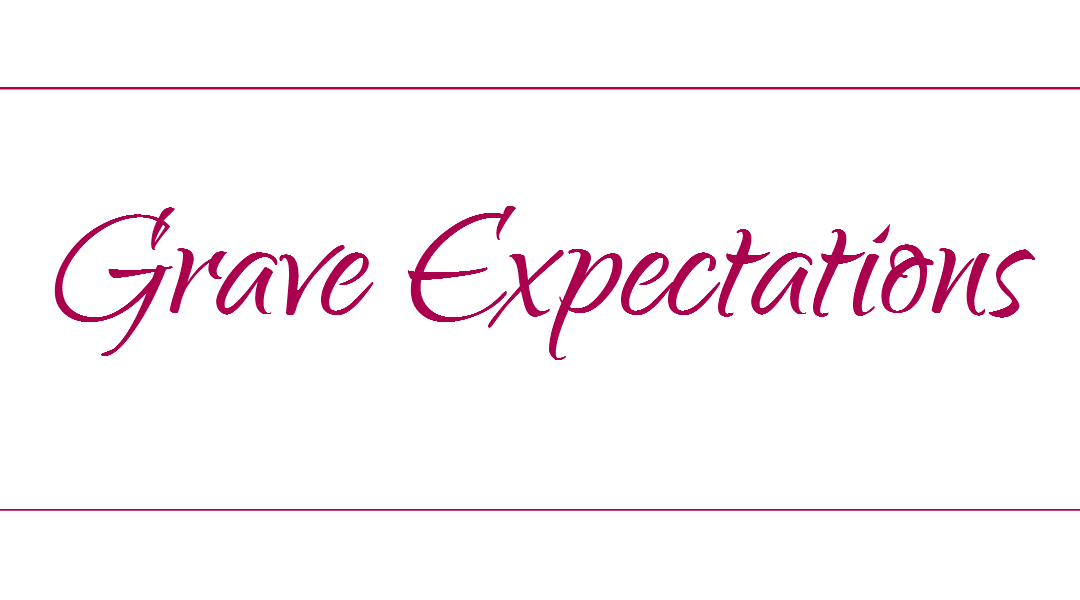 Grave Expectations – Stop Letting 'What If' Scenarios Stress You Out