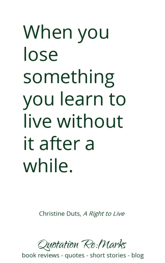 right-to-live-quote-living-with-loss