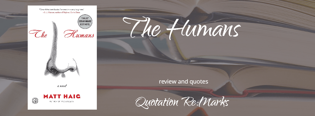 The Humans by Matt Haig, a review