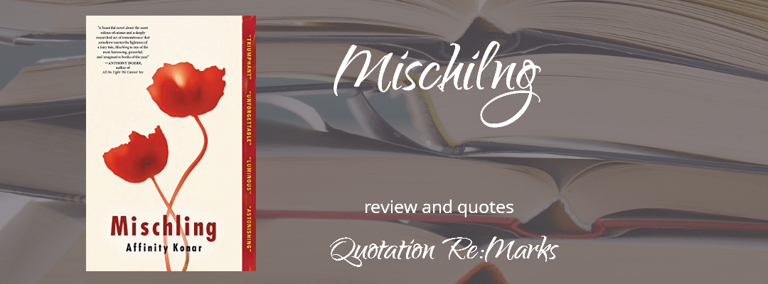 Mischling by Affinity Konar, a review