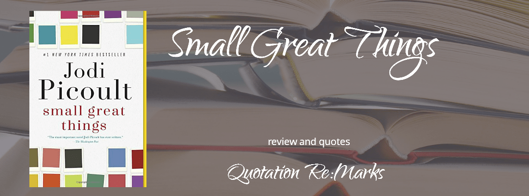 Small Great Things by Jodi Picoult, a review